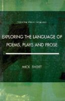 Mick Short, Michael H. Short - Exploring the Language of Poems, Plays and Prose (Learning About Language) - 9780582291300 - V9780582291300