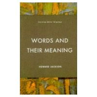 Jackson, Howard - Words and Their Meaning - 9780582291546 - V9780582291546