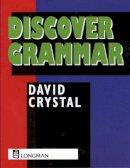 Crystal, David; Barton, Geoff - Discover Grammar - 9780582294356 - V9780582294356