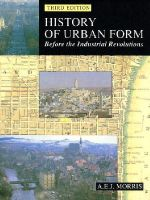 Morris, A.E.J. - History of Urban Form: Before the Industrial Revolution - 9780582301542 - V9780582301542