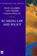 Goldberg, Prof. David, etc., Prosser, Tony, Verhulst, Stefaan - EC Media Law and Policy (European Law Series) - 9780582312661 - V9780582312661