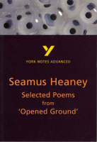 Alasdair D.F. Macrae - Selected Poems from Opened Ground by Seamus Heaney (York Notes Advanced) - 9780582329317 - V9780582329317