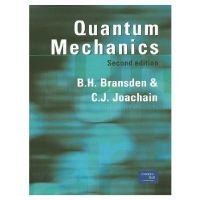 Bransden, B.H., Joachain, C.J. - Quantum Mechanics (2nd Edition) - 9780582356917 - V9780582356917