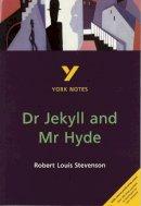 Burke, Tony - York Notes on Robert Louis Stevenson's
