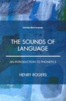 Rogers, Henry - Introduction to Phonetics - 9780582381827 - V9780582381827