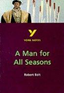 Haughey, Bernard - A Man for All Seasons (York Notes) - 9780582382282 - V9780582382282