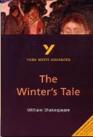 Wood, Jeffrey - The Winter's Tale (2nd Edition) (York Notes Advanced) - 9780582414747 - V9780582414747