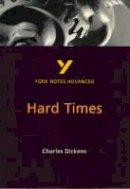 McEwan, Neil - Hard Times (2nd Edition) (York Notes Advanced) - 9780582424494 - V9780582424494