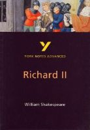 Keeble, N - Richard II (2nd Edition) (York Notes Advanced) - 9780582424555 - V9780582424555