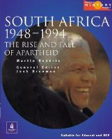 Brooman, Josh; Roberts, Martin - South Africa 1948-1994: the Rise and Fall of Apartheid - 9780582473836 - V9780582473836