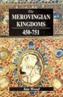 Wood, I. - The Merovingian Kingdoms 450 - 751 - 9780582493728 - V9780582493728