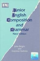Bright, J. A.; Kalinda, Cranmer - Junior English Composition and Grammar - 9780582588004 - V9780582588004