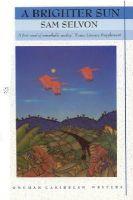 Sam Selvon - A Brighter Sun (Longman Caribbean Writers) - 9780582642652 - V9780582642652