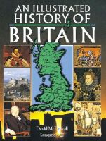Mcdowall, David - An Illustrated History of Britain - 9780582749146 - V9780582749146