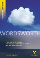 Gray, Martin - York Notes Advanced The Prelude and Selected Poems William Wordsworth - 9780582772281 - V9780582772281