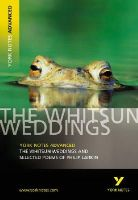 Larkin, Philip - YNA The Whitsun Weddings and Selected Poems (York Notes Advanced) - 9780582772298 - V9780582772298