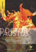 Christopher Marlowe - York Notes Advanced on Dr.Faustus By Christopher Marlowe - 9780582784260 - V9780582784260