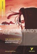 Howells, Coral Ann - The Handmaid's Tale (York Notes Advanced) - 9780582784369 - V9780582784369