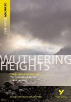 Bronte, Emily - York Notes Wuthering Heights (York Notes Advanced) - 9780582823082 - KAK0007840