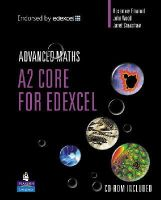 Emanuel, Rosemary, Wood, John, Crawshaw, Janet - A2 Core Mathematics for Edexcel (Longman Advanced Maths) - 9780582842366 - V9780582842366