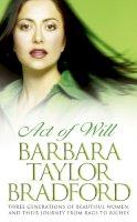 Bradford, Barbara Taylor - Act of Will - 9780586058503 - KON0829108