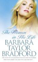 Bradford, Barbara Taylor - The Women in His Life - 9780586070352 - KRF0037062