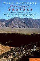 Danziger, Nick - Danziger's Travels: Beyond Forbidden Frontiers (Paladin Books) - 9780586087060 - KEX0287743