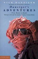Danziger, Nick - Danziger's Adventures: From Miami to Kabul - 9780586090817 - KEX0267122