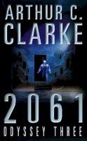 Clarke, Arthur C. - 2061  by Clarke, Arthur C. - 9780586203194 - 9780586203194