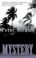 Straub, Peter - Mystery - 9780586209585 - V9780586209585