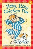 MacCarone, Grace, Lewin, Betsy - Itchy, Itchy Chicken Pox (Hello Reader!, Level 1) - 9780590449489 - KEX0253650