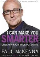 McKenna, Paul - I Can Make You Smarter - 9780593064054 - V9780593064054