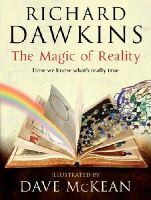 Dawkins, Richard - The Magic of Reality: How we know what's really true - 9780593066126 - V9780593066126