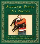 Mike Bender, Doug Chernack - Awkward Family Pet Photos - 9780593069349 - V9780593069349