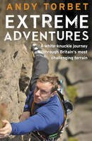 Torbet, Andy - Extreme Adventures - 9780593071625 - V9780593071625