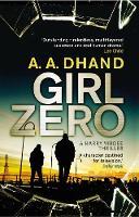 Dhand, A. A. - Girl Zero (D.I. Harry Virdee) - 9780593076675 - V9780593076675