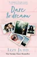 Judd, Izzy - Dare to Dream - 9780593078822 - V9780593078822