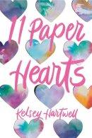 Kelsey Hartwell - 11 Paper Hearts (Underlined Paperbacks) - 9780593180075 - V9780593180075