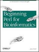 Tisdall, James - Beginning Perl for Bioinformatics - 9780596000806 - V9780596000806