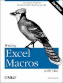 Roman, Steven (California State University, USA) - Writing Excel Macros with VBA - 9780596003593 - V9780596003593