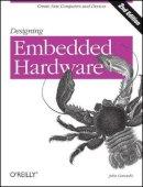 Catsoulis, John - Designing Embedded Hardware - 9780596007553 - V9780596007553