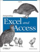 Michael Schmalz - Integrating Excel and Access - 9780596009731 - V9780596009731