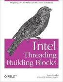 Reinders, James - Intel Threading Building Blocks - 9780596514808 - V9780596514808