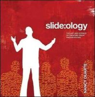 Duarte, Nancy - slide:ology: The Art and Science of Creating Great Presentations - 9780596522346 - V9780596522346