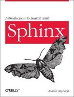 Aksyonoff, Andrew - Introduction to Search with Sphinx - 9780596809553 - V9780596809553