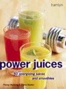 Hunter, Fiona, Hunking, Penny - Power Juices - 9780600604495 - KOC0001601