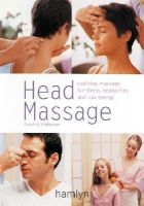 Rosalind Widdowson - Head Massage (Hamlyn Health & Well Being S.) - 9780600606482 - KT00000687