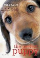 Bailey, Gwen - Perfect Puppy - 9780600617228 - V9780600617228