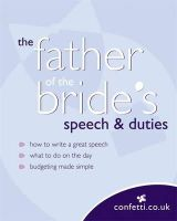 confetti.co.uk - Father of the Bride's Speech and Duties - 9780600617785 - KKW0004968