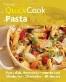 Lewis, Emma - Hamlyn Quickcook: Pasta - 9780600623694 - KTJ0004337